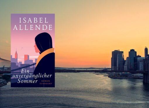 Isabel Allende; Unvergänglicher Sommer