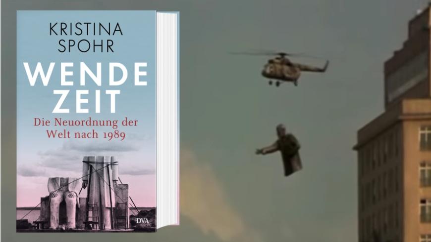 Kristina Spohr: »Wendezeit«